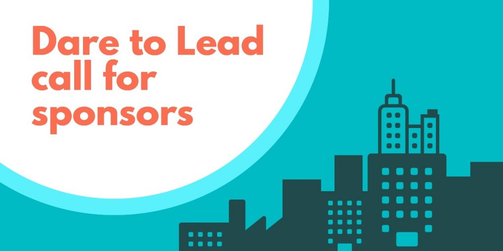 Dare to Lead Call for Sponsors