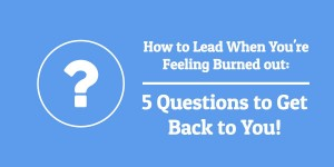 5 Questions to Get Back to You